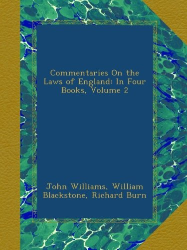 Download Commentaries On the Laws of England: In Four Books, Volume 2 B009QBT8OI