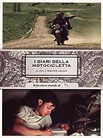 I Diari Della Motocicletta [Italian Edition]