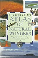 Child Atlas: Natural Wonders (Children's Atlas)