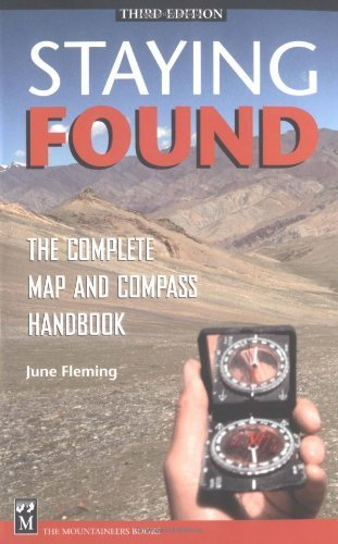 Download Staying Found: The Complete Map and Compass Handbook (English Edition) B004WMIIRE