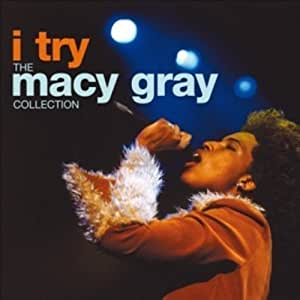 I Try: Macy Gray Collection