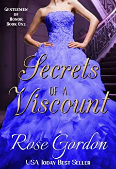 Secrets of a Viscount (Gentlemen of Honor Book 1) by [Gordon, Rose]