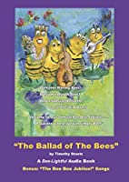 The Ballad Of The Bees