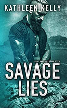 Savage Lies: Savage Angels MC #7 by [Kelly, Kathleen]