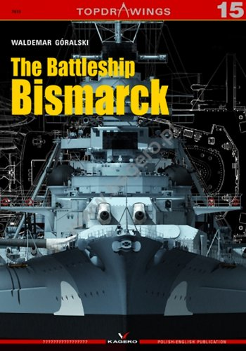The Battleship Bismarck (Top Drawings)