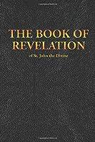 THE BOOK OF REVELATION of St. John the Divine