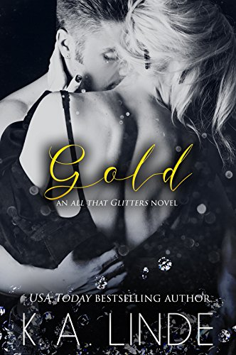 Gold (All That Glitters Book 2) (English Edition)