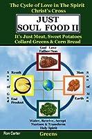 Just Soul Food Ii-greens/holy Spirit's Love-christ's Cross