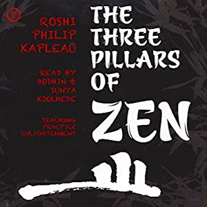 Download the three pillars of zen teaching practice and enlightenment.