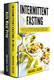 Intermittent Fasting: 2 Manuscripts:The Beginners Guide for Weight Loss,Burn Fat,Heal Your Body Through The Self-Cleansing Process of Autophagy+Keto Meal ... 30 Day Whole Food Recipes (English Edition)