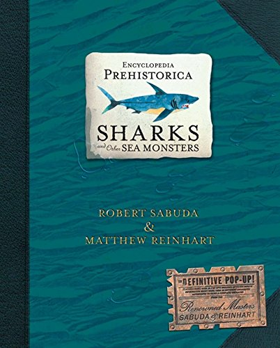 Encyclopedia Prehistorica: Sharks and Other Sea Monstersの詳細を見る
