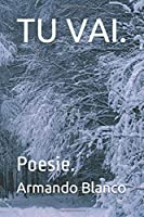 TU VAI.: Poesie.