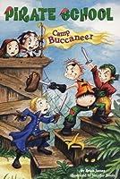 Camp Buccaneer #6 (Pirate School)
