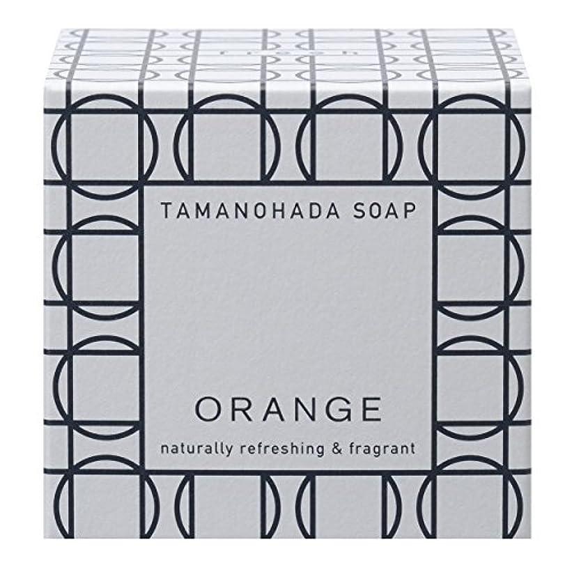 素晴らしい大使館なぜならタマノハダ ソープ 001 オレンジ 125g