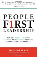 People First Leadership: How the Best Leaders Use Culture and Emotion to Drive Unprecedented Results