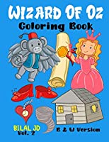 Wizard Of Oz Coloring Book: Coloring Books For 10 Years Old