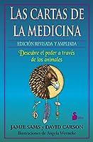 Las cartas de la medicina / Medicine Cards