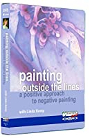 Painting Outside the Lines: A Positive Approach to Negative Painting DVD with Linda Kemp