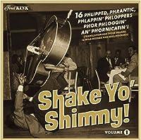 Shake Yo' Shimmy Vol.1 [Analog]
