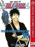 BLEACH カラー版 30 (ジャンプコミックスDIGITAL)