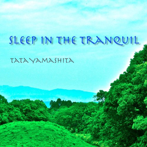 Sleep In the Tranquil