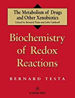 Biochemistry of Redox Reactions (Metabolism of Drugs and Other Xenobiotics)【洋書】 [並行輸入品]