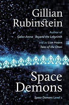 Space Demons by [Rubinstein, Gillian]