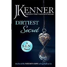 Dirtiest Secret: Dirtiest 1 (Stark/S.I.N.) (Stark Series)
