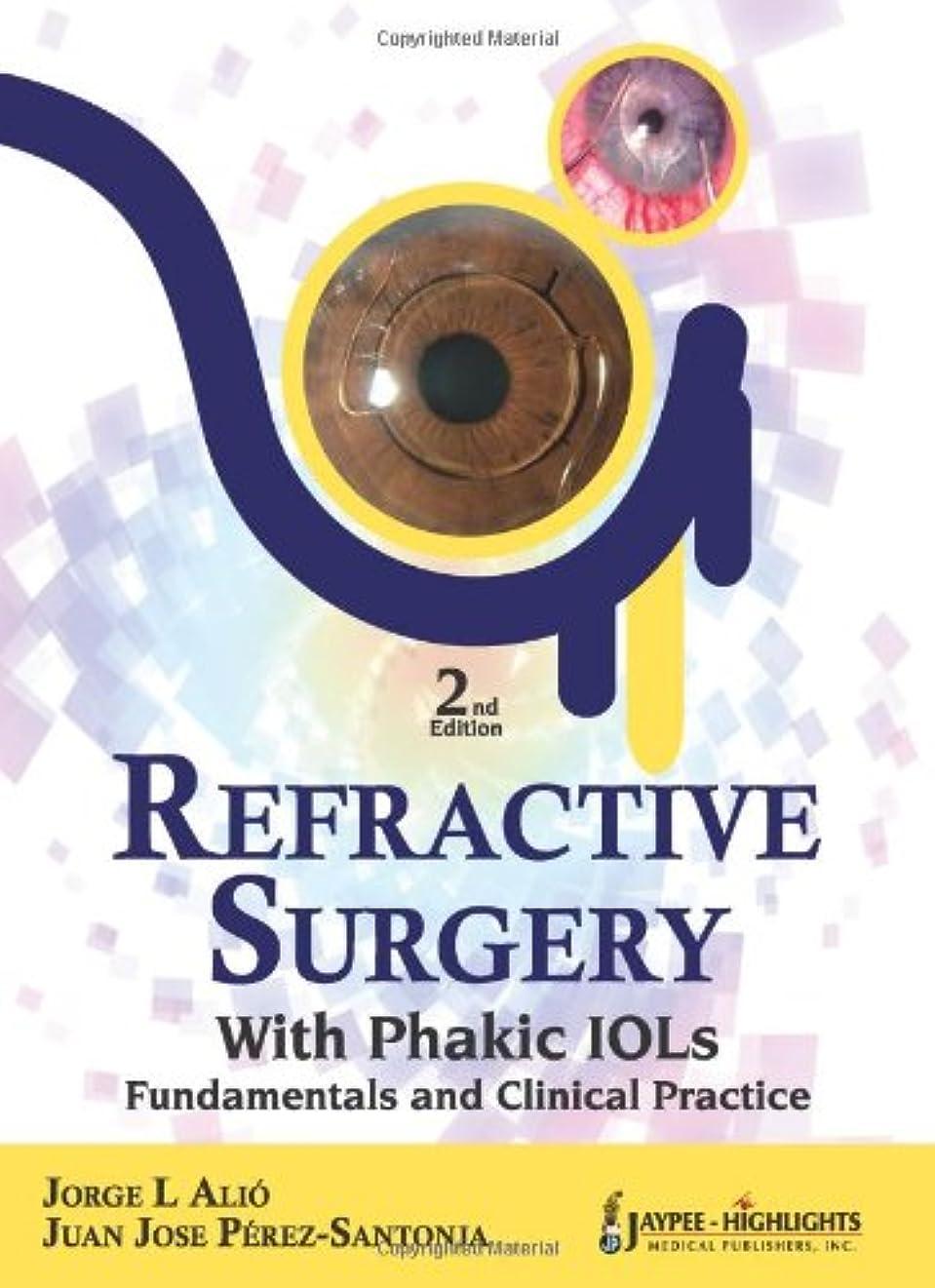 動物園学習干ばつRefractive Surgery with Phakic IOLs: Fundamentals and Clinical Practice
