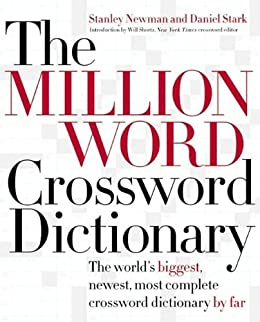 The Million Word Crossword Dictionary by [Newman, Stanley, Stark, Daniel]