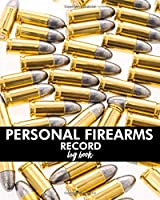 Personal Firearms Record Logbook: Black Acquisition & Disposition Book | Owners Keep All The Details Of Your Guns In One Place | Notebook To Record Your Personal Gun Inventory And Equipment - Acquisition And Disposition Record Book (White Bullet)