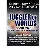 Juggler of Worlds (Fleet of Worlds series Book 2)