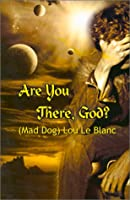 Are You There, God
