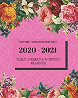 "Planners notebooks and diary 2020 – 2021 Planner Daily Weekly and Monthly: Calendar + Organizer (January 2020 – December 2021) - Personal Pocket Planner Notebook for Work, School or Home 8"" x 10"" Floral Pink Cover"