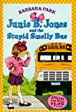 Junie B. Jones and the Stupid Smelly Bus (A Stepping Stone Book(TM))