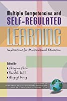 Multiple Competencies and Self-Regulated Learning: Implications for Multicultural Education (Research in Multicultural Education and International Perspectives, V. 2)