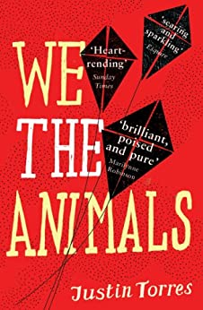 We the Animals by [Torres, Justin]