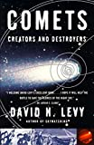 Comets: Creators and Destroyers (English Edition)