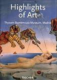 Highlights of Art: Thyssen-Bornemisza Museum, Madrid (Klotz S.)