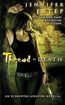 Thread of Death (Elemental Assassin series) by [Estep, Jennifer]