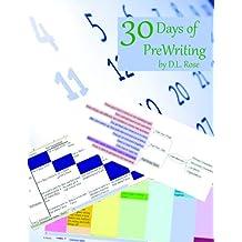 30 Days of PreWriting