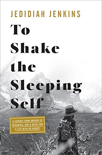 To Shake the Sleeping Self: A ...