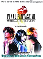 Final Fantasy VIII Official Strategy Guide (Video Game Books)