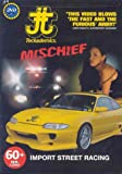 Mischief (Street Racing) [DVD] [Import]