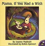 Mama, If You Had a Wish