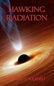 Hawking Radiation by [Soledad, Ishmael]
