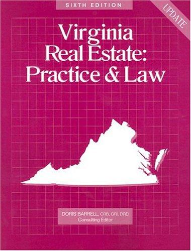 Download Virginia Real Estate: Practice & Law (Virginia Real Estate Practice & Law) 0793183359