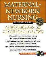 Maternal-Newborn Nursing: Reviews & Rationales (Prentice Hall Nursing Reviews & Rationales)