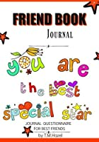 FRIEND BOOK JOURNAL: Journal Questionnaire for BEST FRIENDS!: Journal Diary Suitable for Girls 7 + Years Old! [並行輸入品]