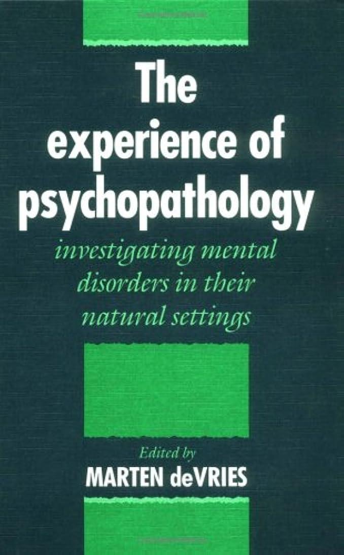 サイクロプス霧深い広いThe Experience of Psychopathology: Investigating Mental Disorders in their Natural Settings